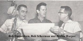 Bob Scherman with Bob Enevoldsen and Herbie Harper 1954.jpg
