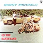 Danny_ Michaels_ On_ the_ Bandstand .JPG